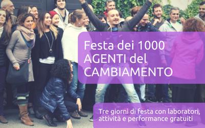 Festa dei 1000 Agenti del Cambiamento